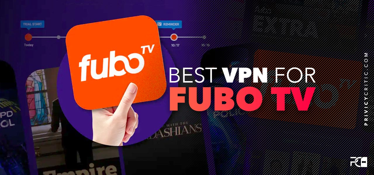 best fubo tv vpn