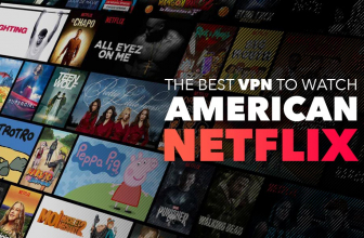 Here's the Best VPN to Watch American Netflix in 2021