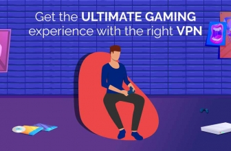 The Best Gaming VPN – Get the ultimate gaming experience