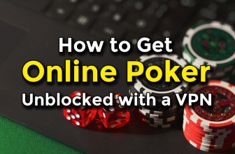 All-In: How to Get Online Poker Unblocked with a VPN