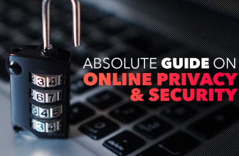 Online Privacy & Security Guide For Netizens