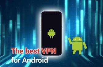 The Best VPN Service for Android in 2020