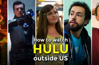 Hulu UK: How to stream Hulu outside US with a VPN
