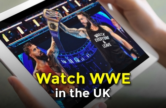 A Guide to Watch WWE in the UK using VPNs